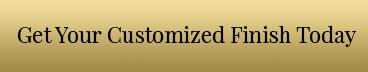 Customized Metal Finish with Metal Designs LLC